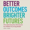 Better Outcomes Brighter Futures
